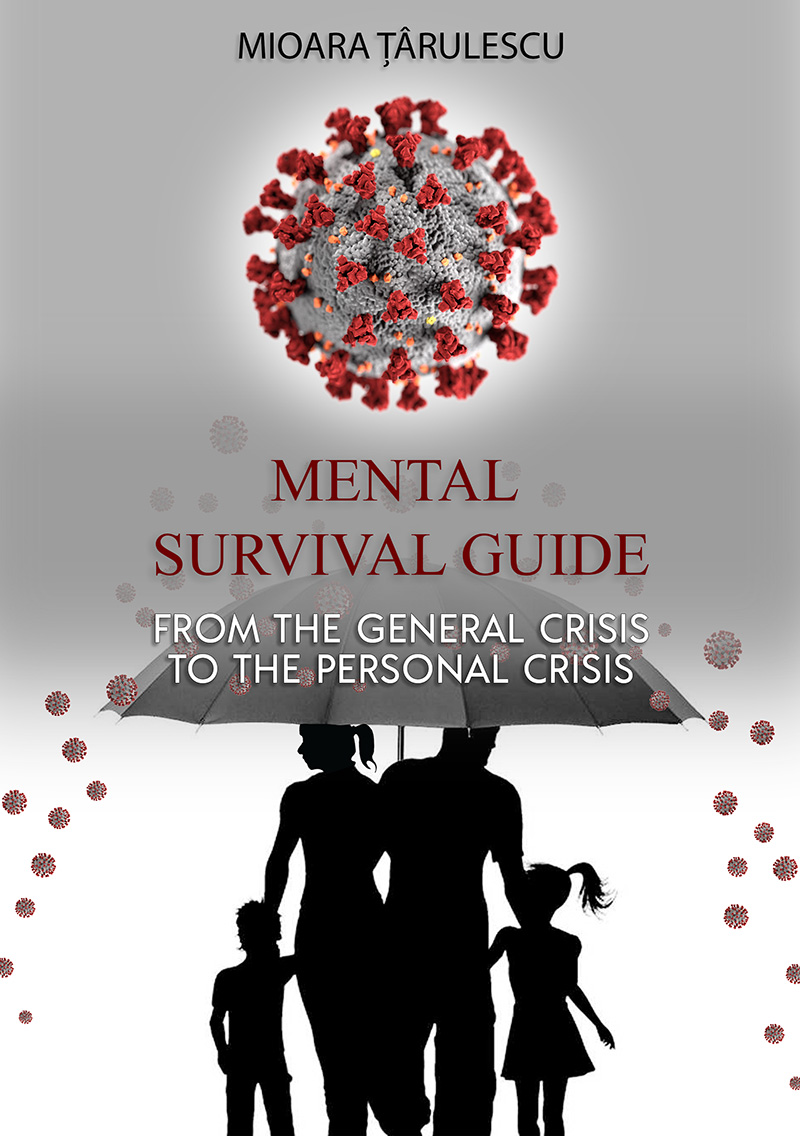 Mental Survival Guide. From the general crisis to the personal crisis